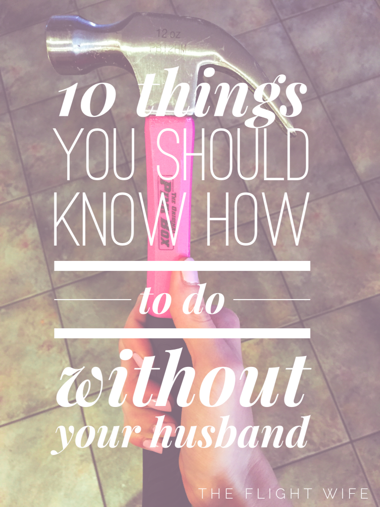 10 Things You Should Know How To Do Without Your Husband