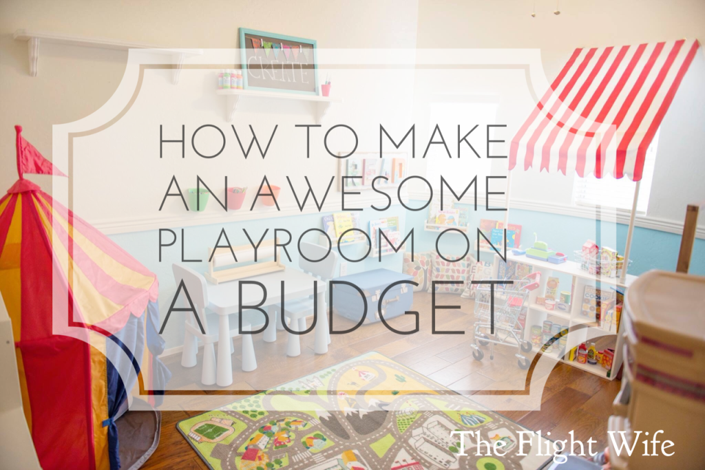 How To Make An Awesome Playroom On A Budget
