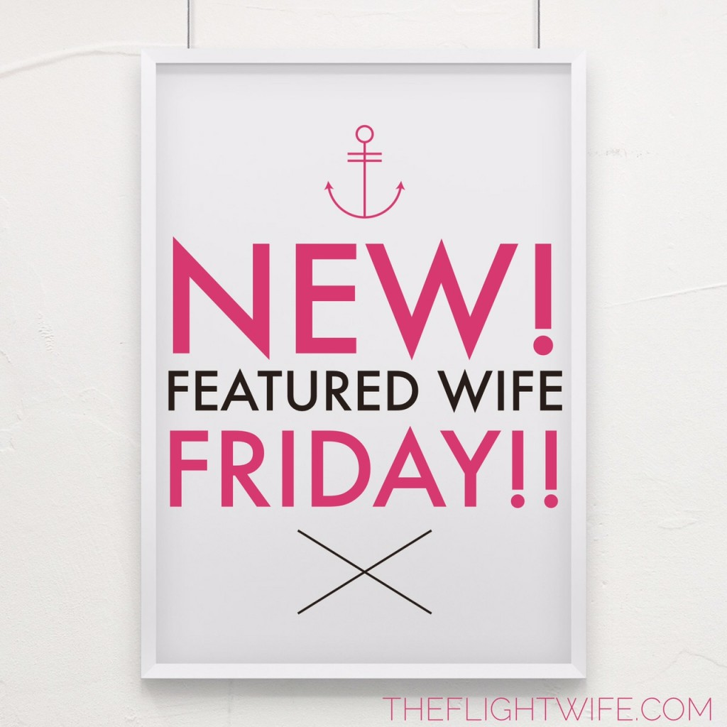New!  Featured Wife Friday – Meet Jessie!