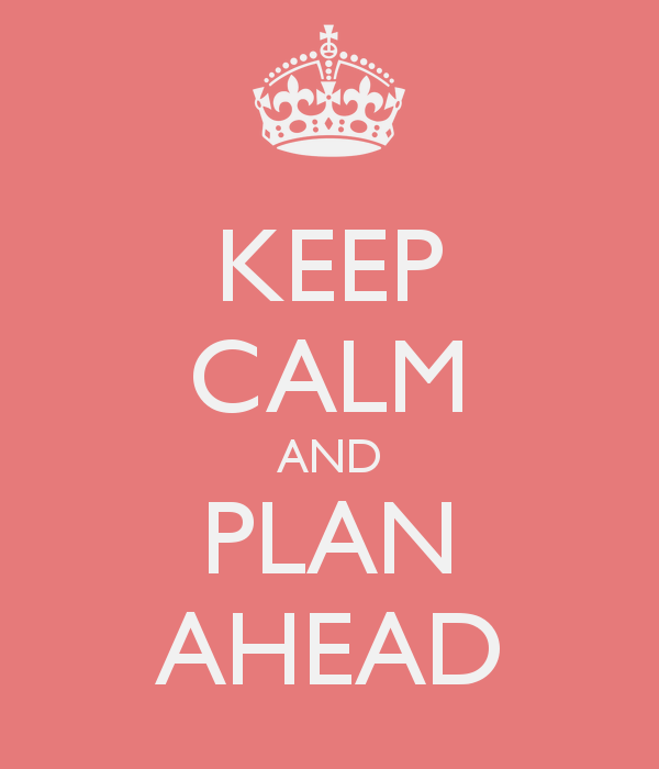 keep-calm-and-plan-ahead