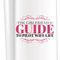 FAQ's of Being a Pilot's Wife - What Is It Really Like