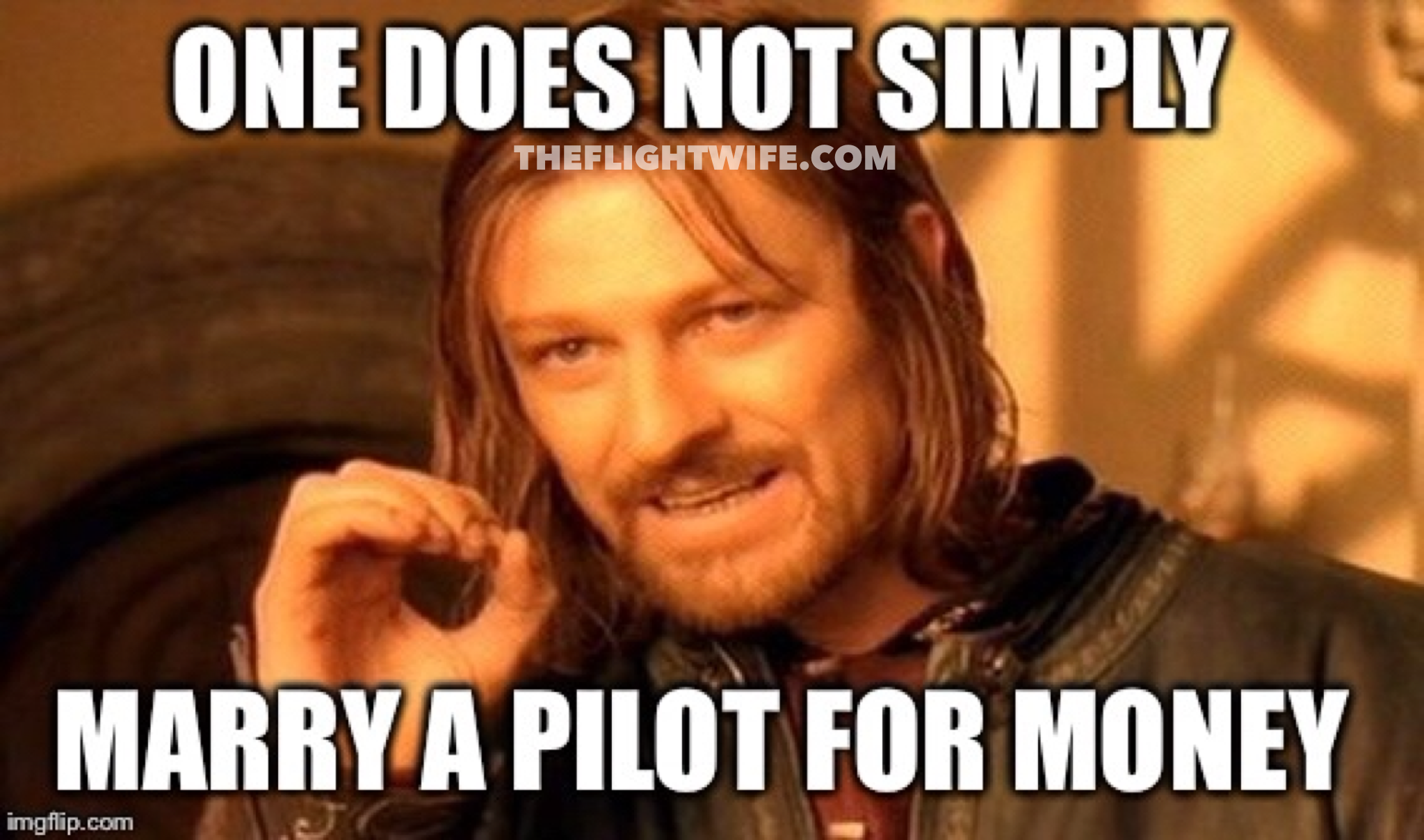 one does not simply 25 memes that sum up pilot wife life perfectly the flight wife,Funny Airplane Pilot Memes