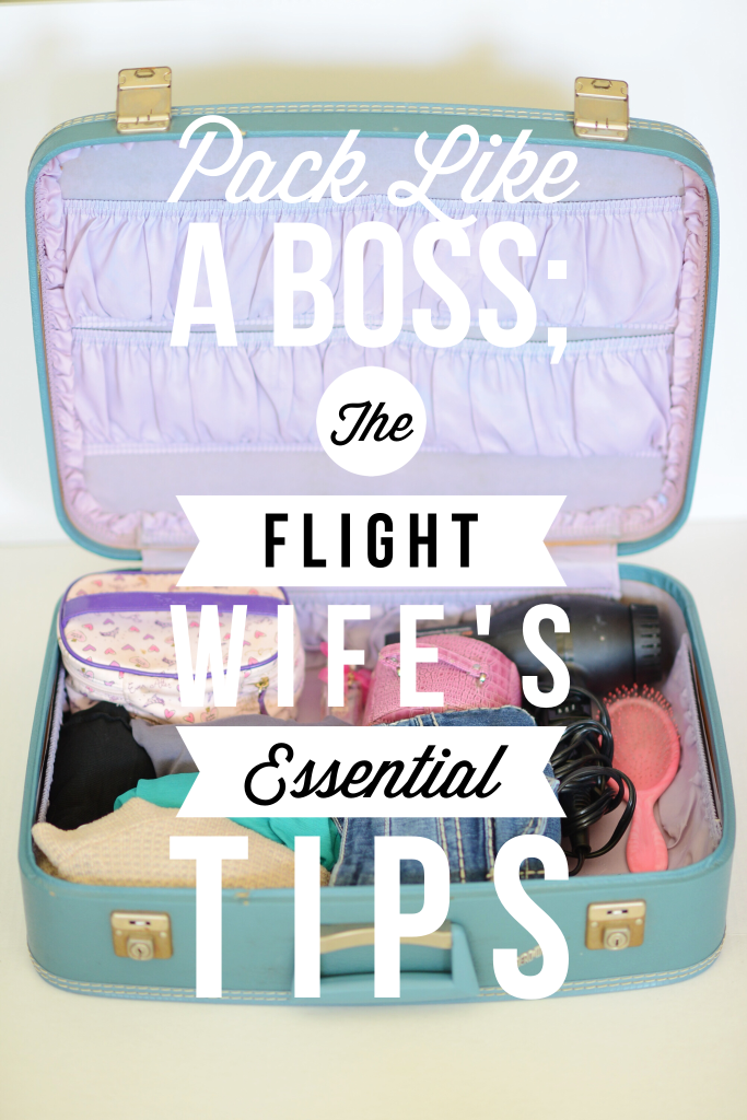 Pack Like A Boss; The Flight Wife's Essential Tips (And Free Packing List Printable!)