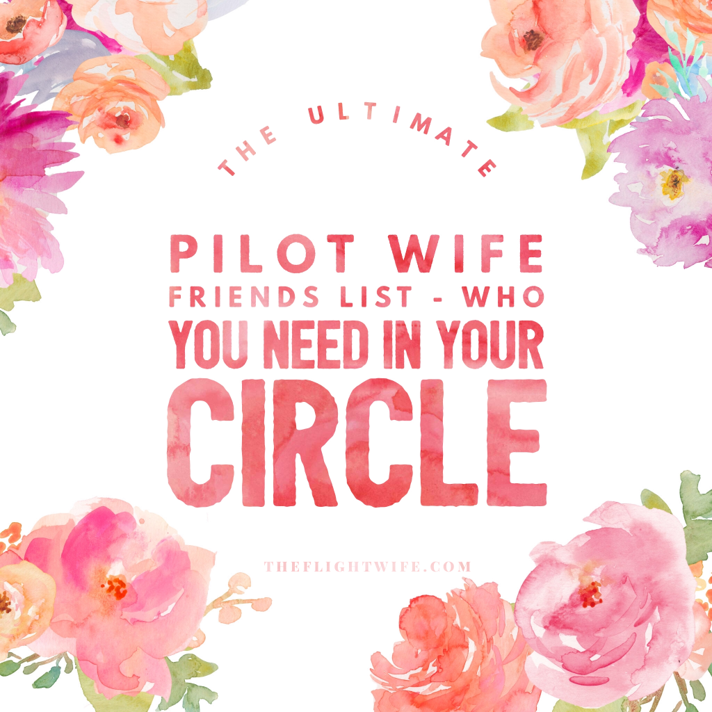 The Ultimate Pilot Wife Friends List – Who You Need In Your Circle