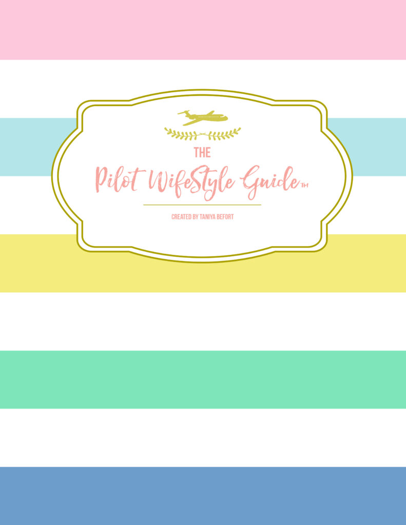 The Pilot WifeStyle Guide™